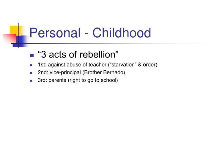 Personal childhood