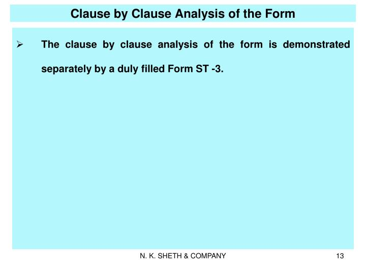 Clause by Clause Analysis of the Form