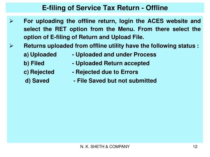 E-filing of Service Tax Return - Offline