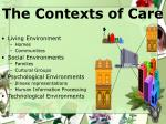 the contexts of care