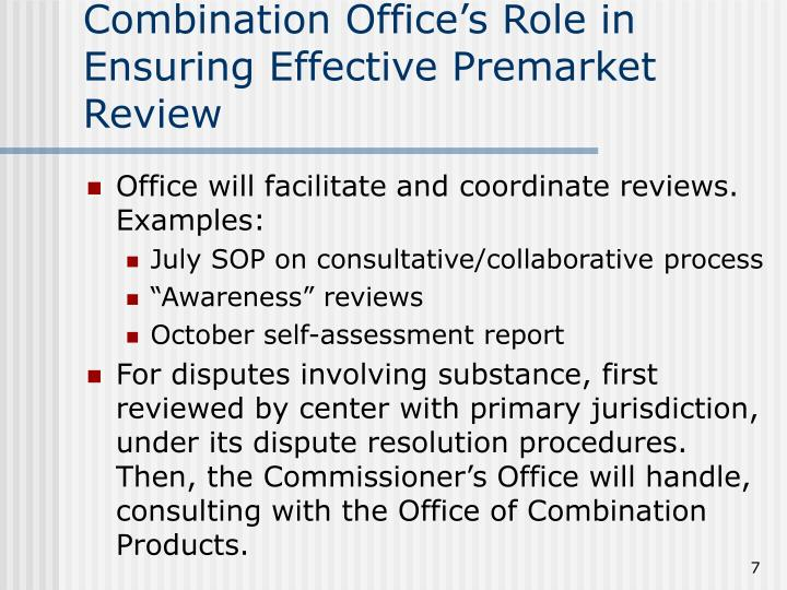 Combination Office's Role in Ensuring Effective Premarket Review