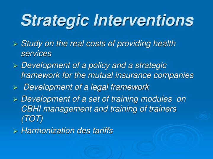 Strategic Interventions