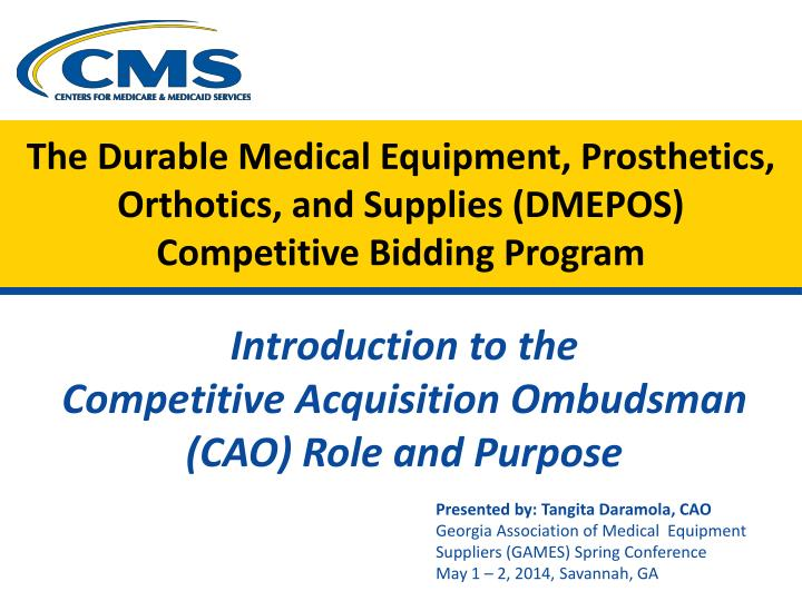 The durable medical equipment prosthetics orthotics and supplies dmepos competitive bidding program
