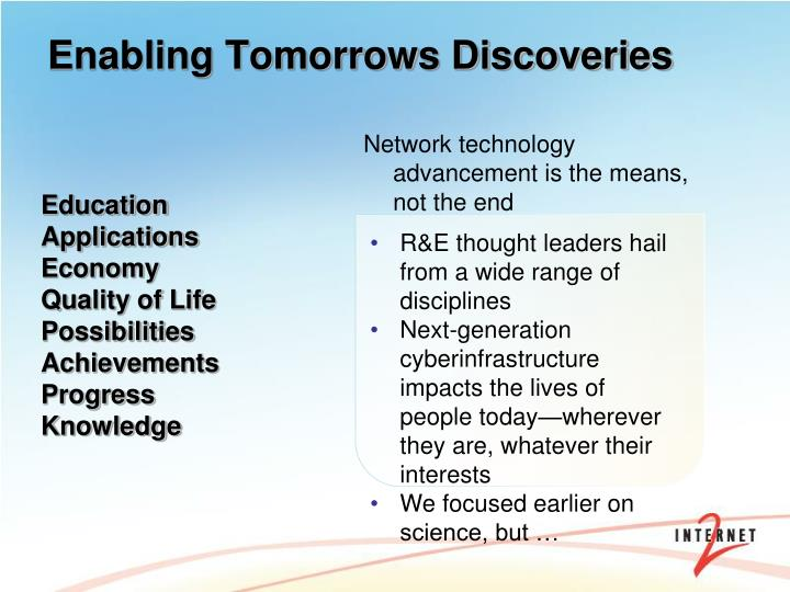 Enabling Tomorrows Discoveries