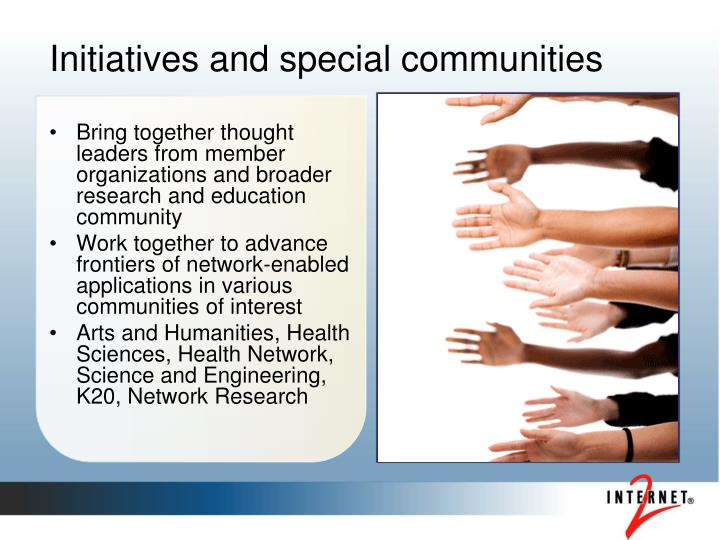 Initiatives and special communities