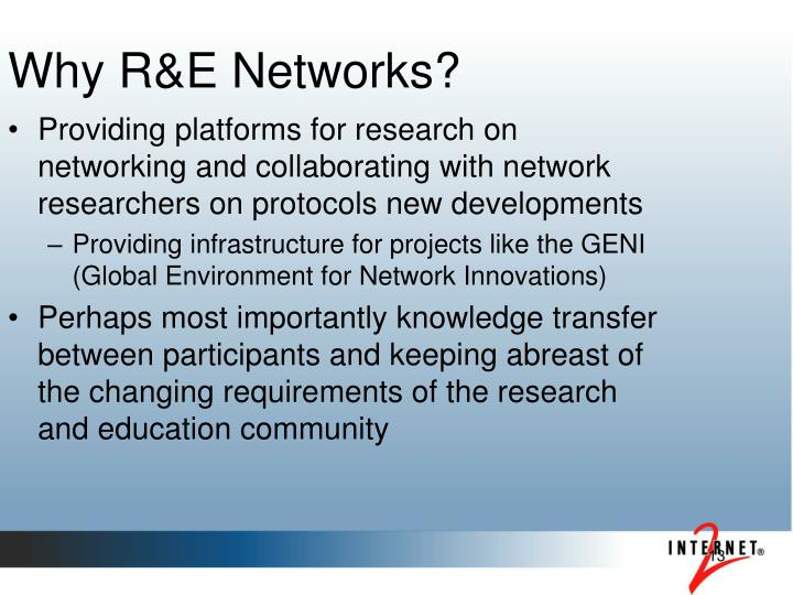Why R&E Networks?