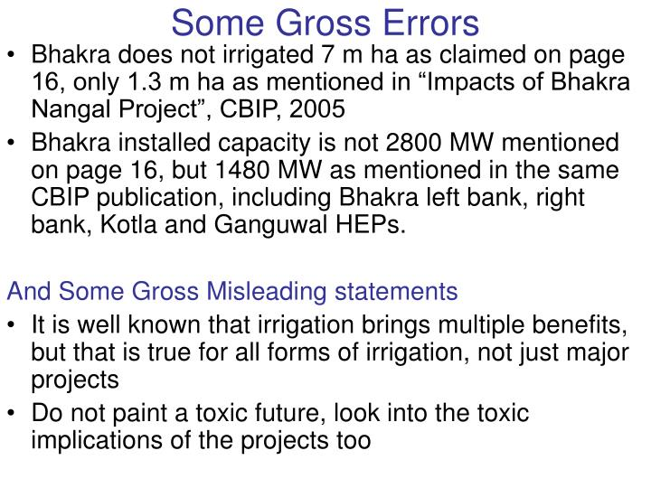 Some Gross Errors
