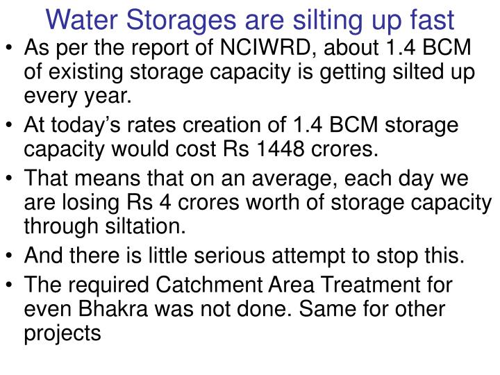 Water Storages are silting up fast
