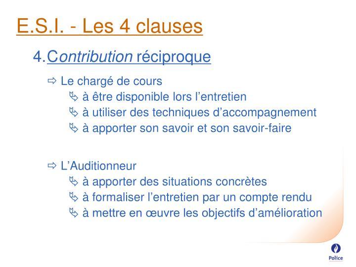 E.S.I. - Les 4 clauses