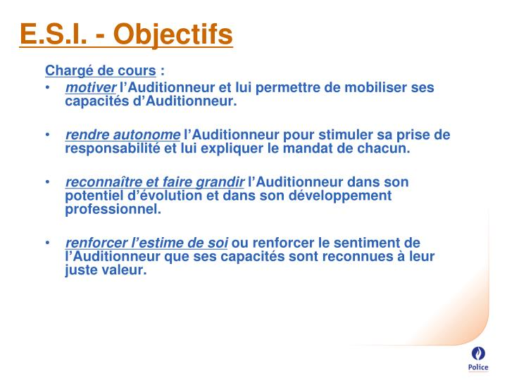 E.S.I. - Objectifs