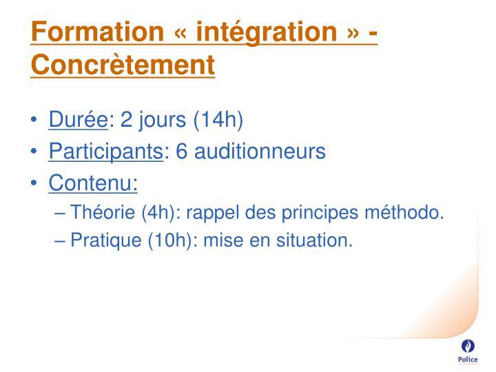 Formation «intégration» - Concrètement