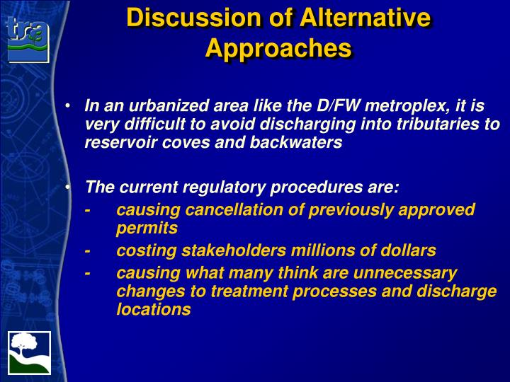 Discussion of Alternative Approaches