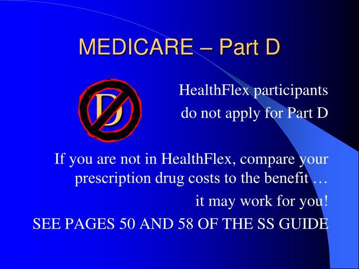 MEDICARE – Part D