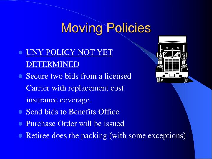 Moving policies