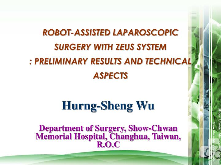 robot assisted laparoscopic surgery with zeus system preliminary results and technical aspects n.