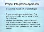 project integration approach