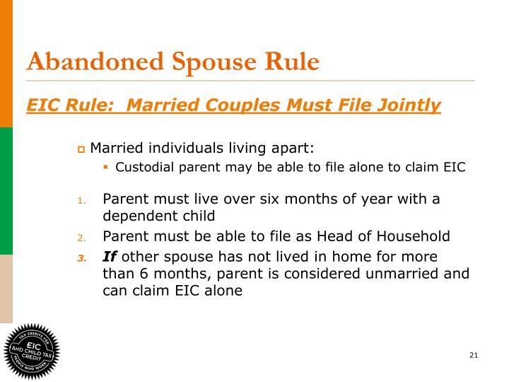 Abandoned Spouse Rule