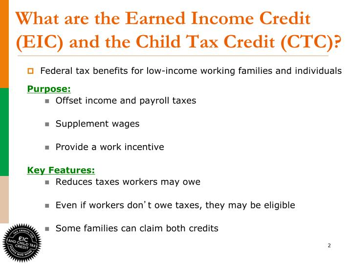 What are the earned income credit eic and the child tax credit ctc
