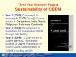 three year research project sustainability of cbdm
