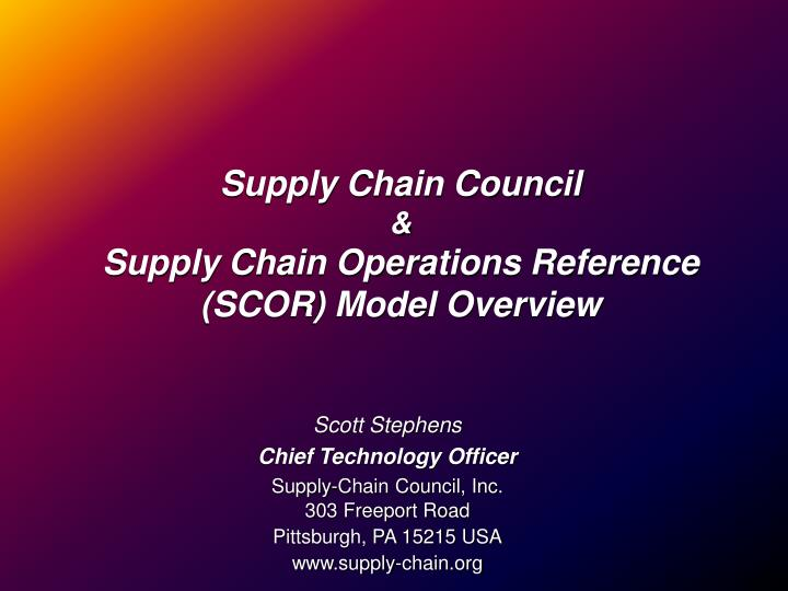 supply chain council supply chain operations reference scor model overview n.