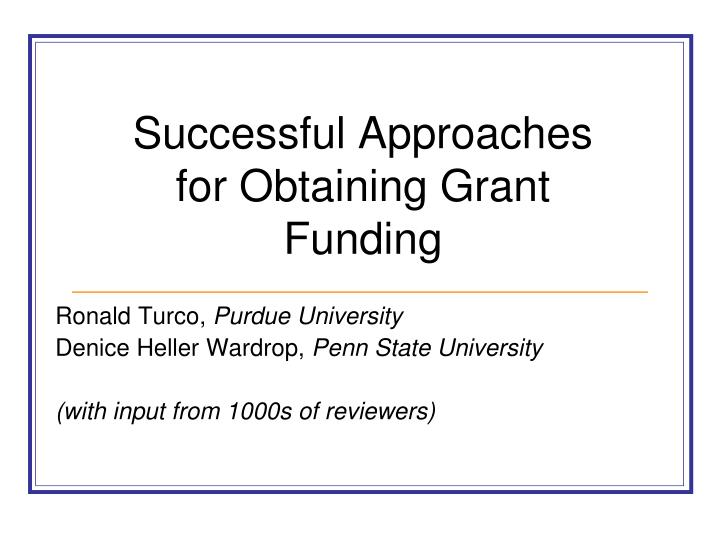 successful approaches for obtaining grant funding n.