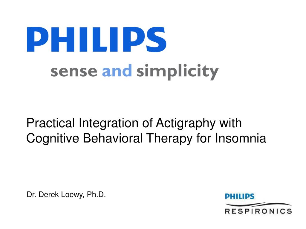 PPT - Practical Integration of Actigraphy with Cognitive Behavioral