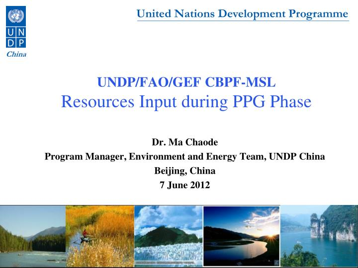 Undp fao gef cbpf msl resources input during ppg phase
