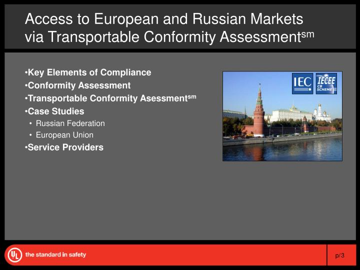 Access to european and russian markets via transportable conformity assessment sm1