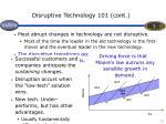 disruptive technology 101 cont