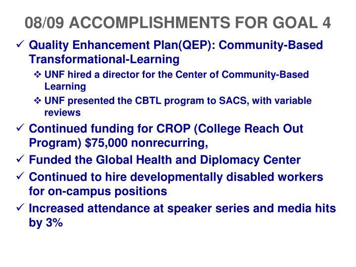 08/09 ACCOMPLISHMENTS FOR GOAL 4