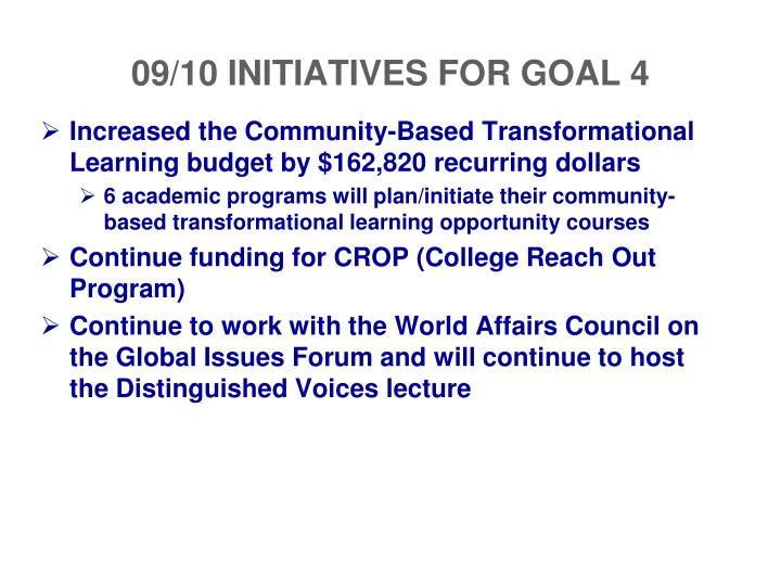 09/10 INITIATIVES FOR GOAL 4