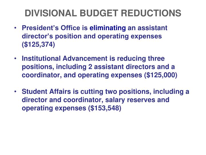 DIVISIONAL BUDGET REDUCTIONS