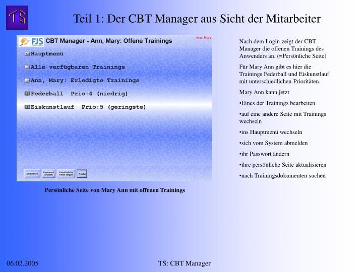 Teil 1: Der CBT Manager aus Sicht der Mitarbeiter
