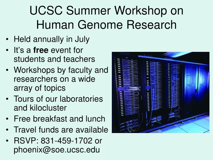 UCSC Summer Workshop on Human Genome Research