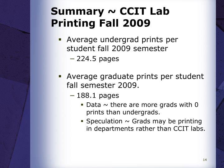 Summary ~ CCIT Lab Printing Fall 2009