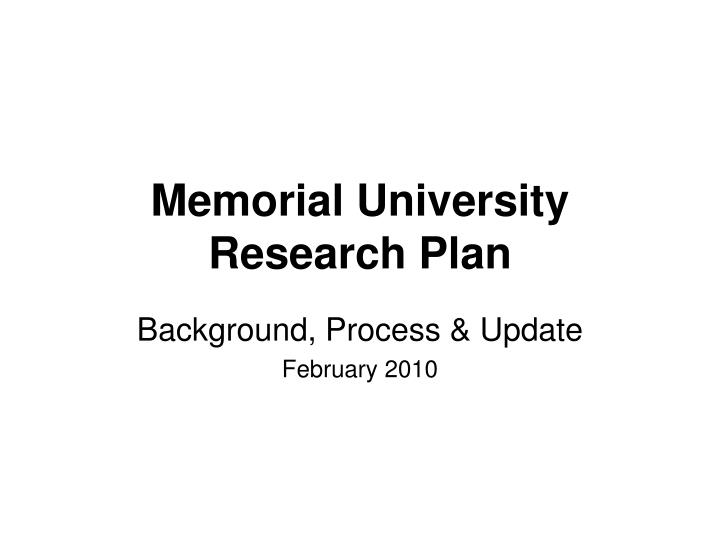 memorial university research plan n.