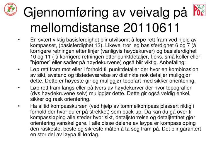 Gjennomføring av veivalg på mellomdistanse 20110611