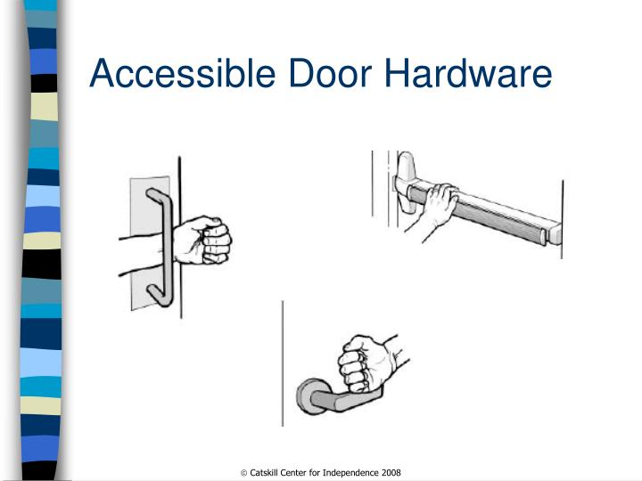 Accessible Door Hardware