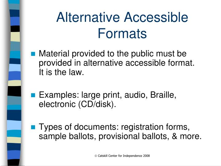 Alternative Accessible Formats