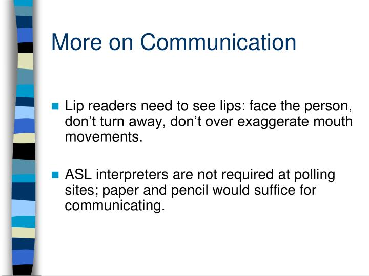 More on Communication