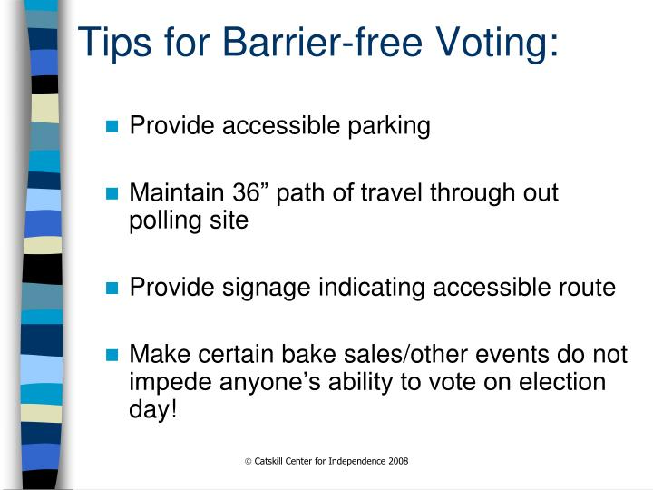 Tips for Barrier-free Voting: