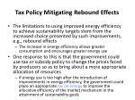 tax policy mitigating rebound effects