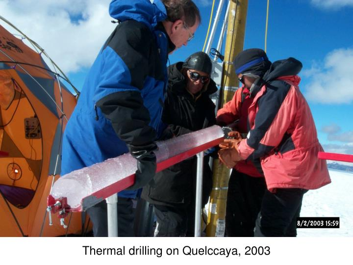 Thermal drilling on Quelccaya, 2003