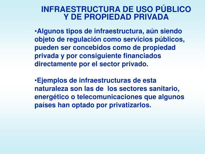 INFRAESTRUCTURA DE USO PÚBLICO