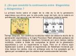 2 en que consisti la controversia entre biogenistas y abiogenistas