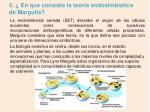 5 en que consiste la teor a endosimbiotica de margulis