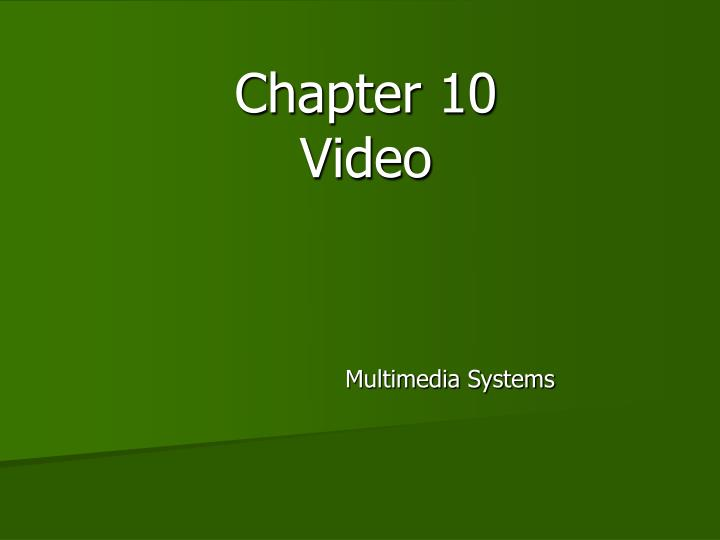 chapter 10 video n.