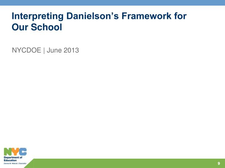 Interpreting Danielson's Framework for Our School