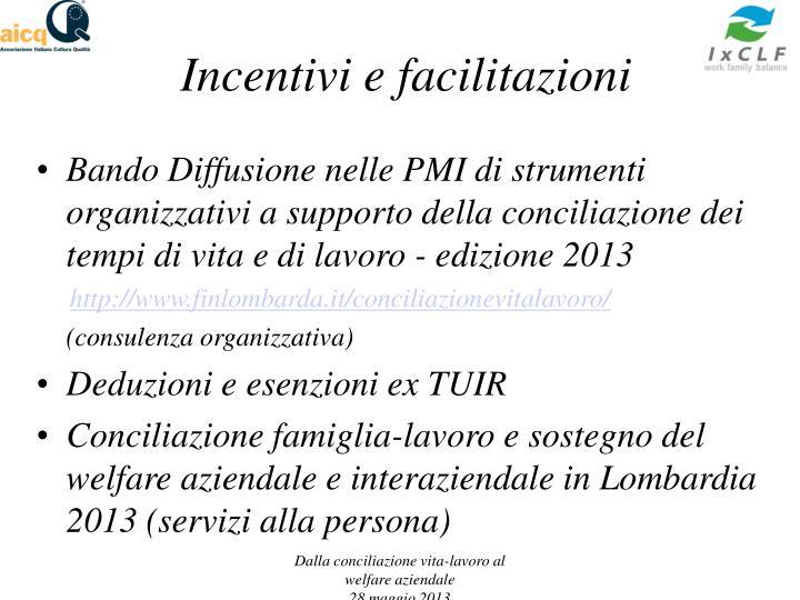 Incentivi e facilitazioni