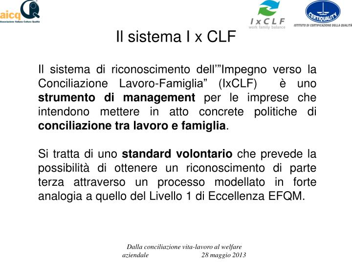 Il sistema I x CLF